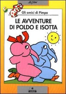 Aboutschuster.de Le avventure di Poldo e Isotta. Ediz. illustrata Image