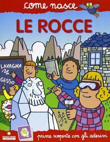 Amatigota.it Le rocce. Con adesivi. Ediz. illustrata Image