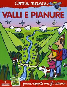 Rallydeicolliscaligeri.it Valli e piante. Con adesivi. Ediz. illustrata Image