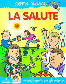 Filmarelalterita.it La salute. Con adesivi. Ediz. illustrata Image
