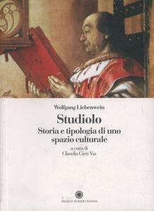 Studiolo. Storia e tipologia di uno spazio culturale