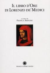 Il libro d'ore di Lorenzo de' Medici. Commentario