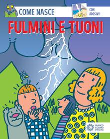 Cefalufilmfestival.it Fulmini e tuoni. Con adesivi. Ediz. illustrata Image