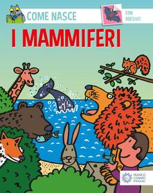 Grandtoureventi.it I mammiferi. Con adesivi. Ediz. illustrata Image