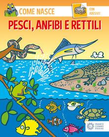 Antondemarirreguera.es Pesci, anfibi e rettili. Con adesivi. Ediz. illustrata Image
