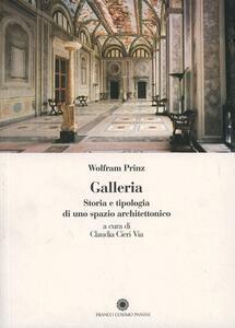 Galleria. Storia e tipologia di uno spazio architettonico