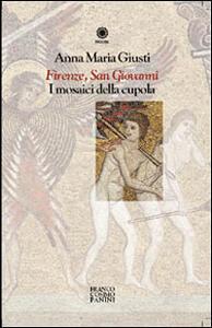 Firenze, San Giovanni. I mosaici della cupola