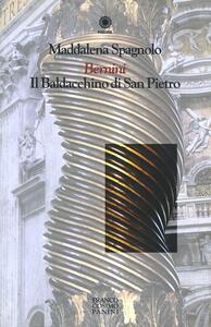 Bernini. Il baldacchino di San Pietro