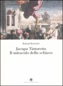 Jacopo Tintoretto. Il miracolo dello schiavo.pdf