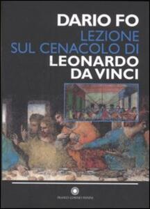 Lezione sul Cenacolo di Leonardo da Vinci (Milano, 27 maggio 1999)