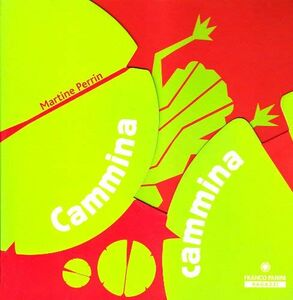 Cammina cammina. Con CD Audio