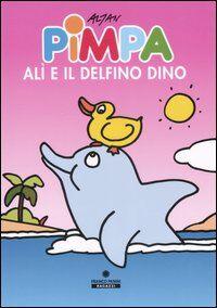 Pimpa, Alì e il delfino Dino