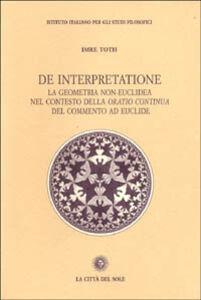 De interpretazione. La geometria non-euclidea nel contesto della «Oratio continua» del commento ad Euclide