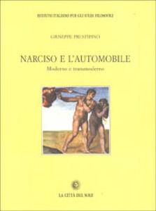 Narciso e l'automobile. Moderno e transmoderno