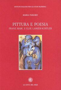 Pittura e poesia. Franz Marc e Else Lasker-Schüler