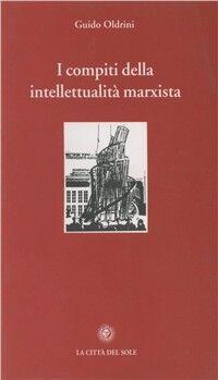 I compiti della intellettualità marxista