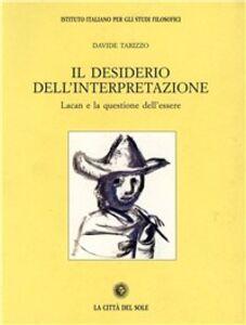 Il desiderio dell'interpretazione. Lacan e la questione dell'essere