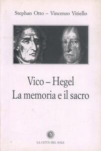 Vico, Hegel. La memoria e il sacro