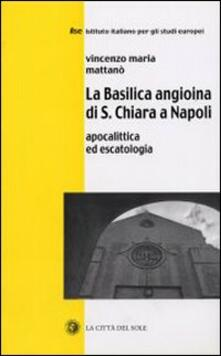 Vitalitart.it La Basilica angioina di S. Chiara a Napoli. Apocalittica ed escatologia Image