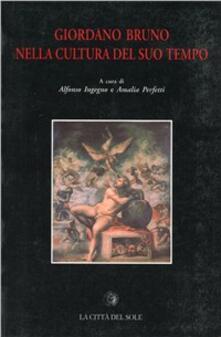 Giordano Bruno nella cultura del suo tempo - copertina