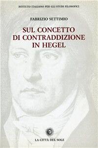 Sul concetto di contraddizione in Hegel (1801-1812/16)