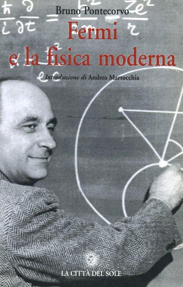 Fermi e la fisica moderna. Memorie