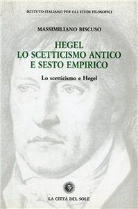 Hegel, lo scetticismo antico e Sesto Empirico