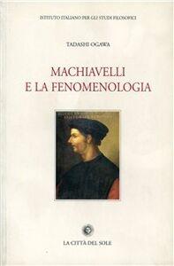 Machiavelli e la fenomenologia