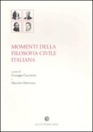 Momenti della filosofia civile italiana