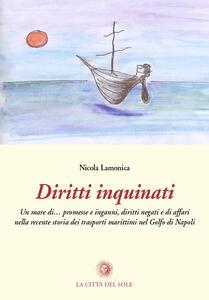 Diritti inquinati. Un mare di... promesse, inganni, diritti negati e di affari nella recente storia dei trasporti marittimi nel golfo di Napoli