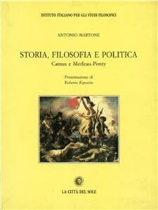 Storia, filosofia e politica. Camus e Merleau-Ponty