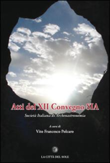 Atti del 12º Convegno SIA Società Italiana di Archeoastronomia (Albano Laziale, 5-6 ottobre 2012).pdf