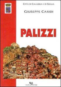 Palizzi. Dal tardo Medioevo all'Ottocento