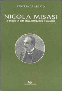 Nicola Misasi. Il baco e la seta della letteratura calabrese