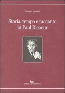 Storia, tempo e racconto in Paul Ricoeur