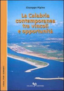 La Calabria contemporanea tra vincoli e opportunità