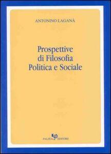 Prospettive di filosofia politica e sociale