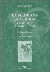 La medicina spagirica vegetale e minerale