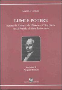Lumi e potere. Scritti di Aleksander Nikolaevic Radiscev sulla Russia di fine Settecento