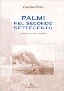 Palmi nel secondo Settecento. Storia economico-sociale