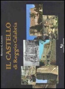 Il castello di Reggio Calabria