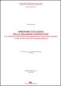 Ambizione ecologica delle soluzioni costruttive. Un contributo al controllo tecnico del progetto esec