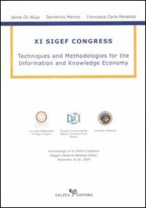 Techniques and Methodologies for the Information and Knowledge Economy. 11° Sigef Congress