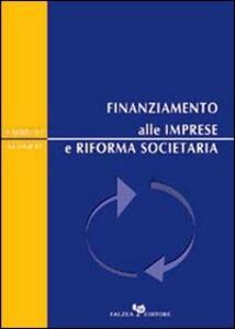 Finanziamento alle imprese e riforma societaria