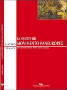 La nascita del movimento paneuropeo - Matteo Iannò - copertina