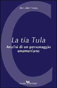 La tía Tula. Analisi di un personaggio unamuniano