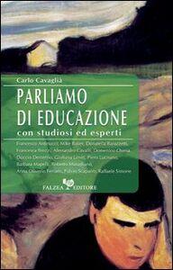 Parliamo di educazione con studiosi ed esperti