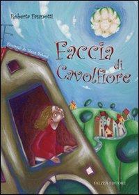 Faccia di cavolfiore - Fasanotti Roberta Baboni Elena - wuz.it