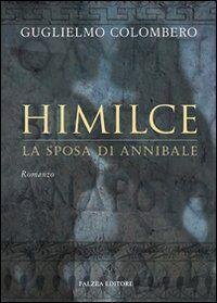 Himilce, la sposa di Annibale