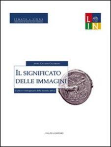 Il significato delle immagini. Codice e immaginario della moneta antica
